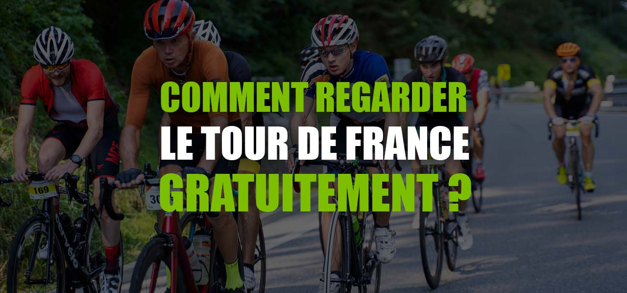 regarder tour de france en direct