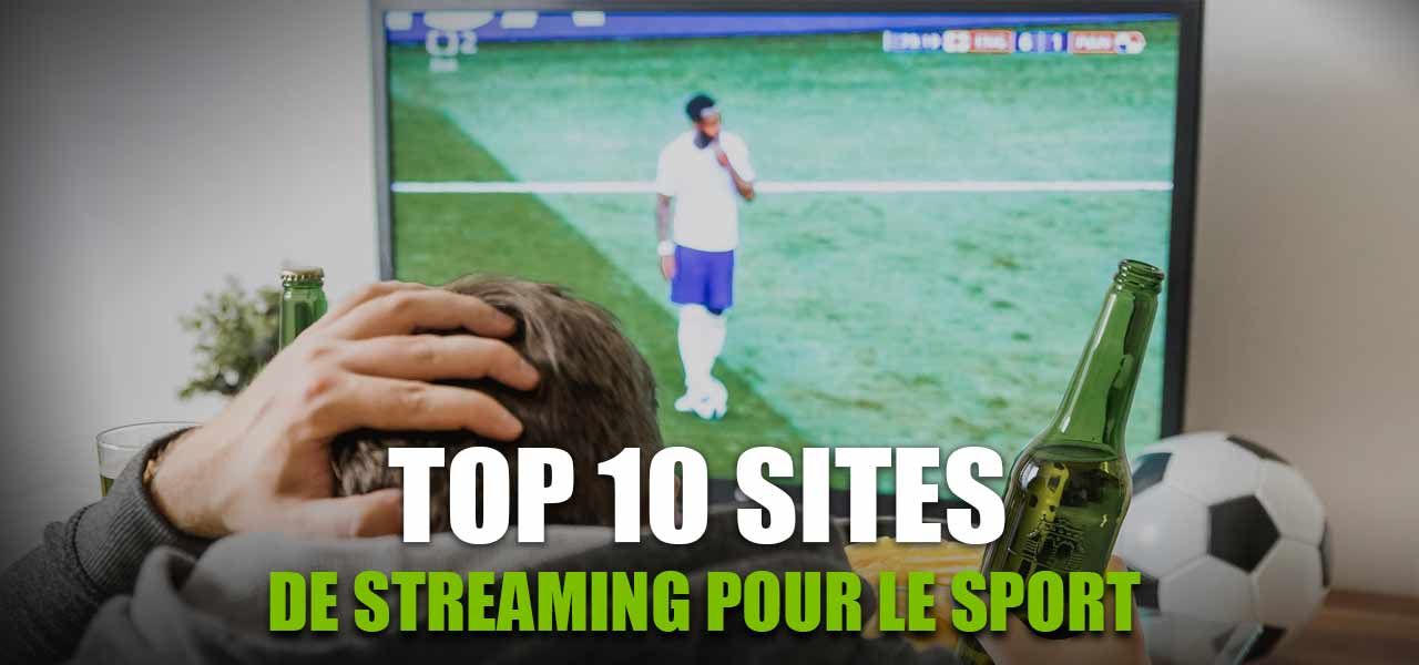 meilleur site streaming sport