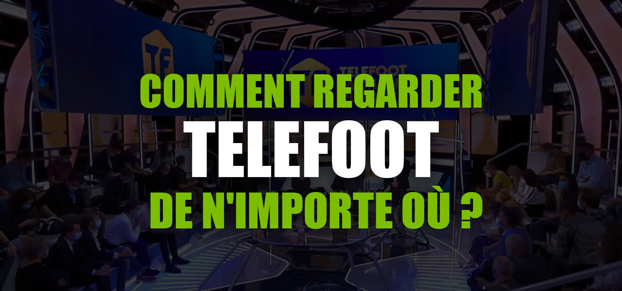 regarder telefoot en direct