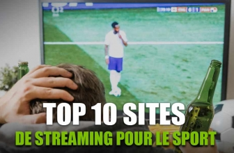 Mon top 10 des sites de streaming sport qui marchent en 2021